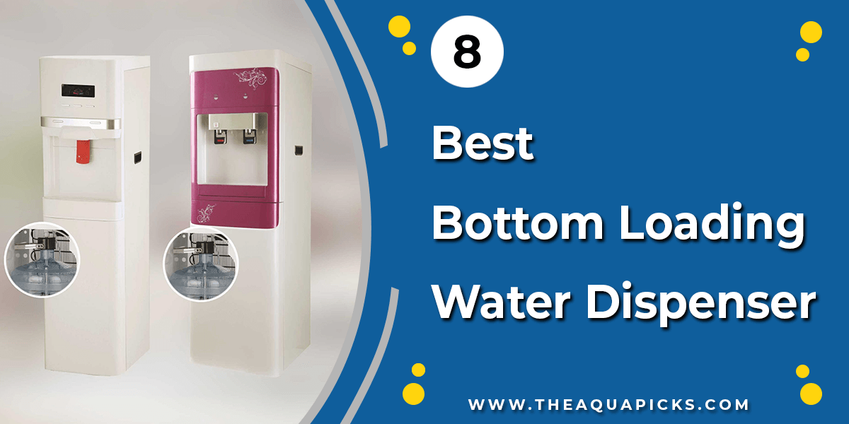 Best Bottom Loading Water Dispenser - theaquapicks.com