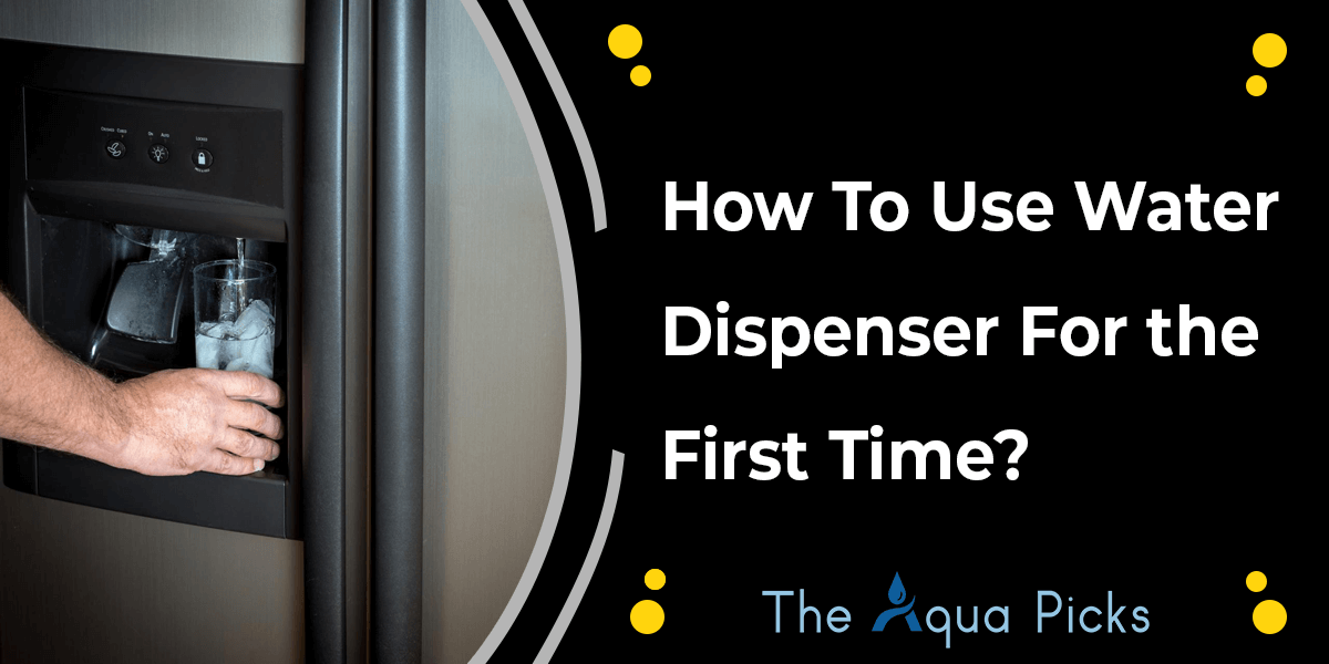 How to Use Water Dispenser - theaquapicks