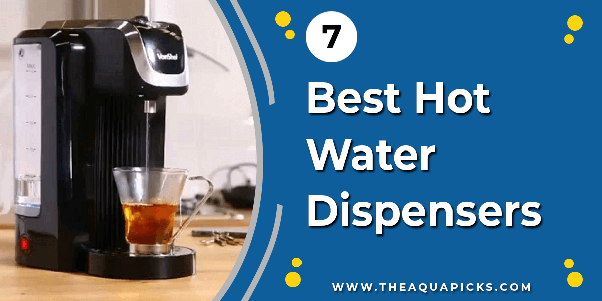 Best Hot Water Dispensers - theaquapicks.com